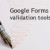 Data validation tools in Google Forms - explained